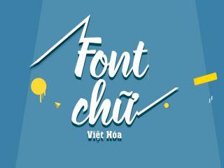 Các bộ Font chữ việt hóa đẹp riêng lẻ