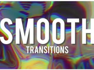 Smooth Transitions Presets