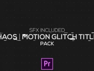 Chaos | Motion Glitch Titles | MOGRT for Premiere Pro